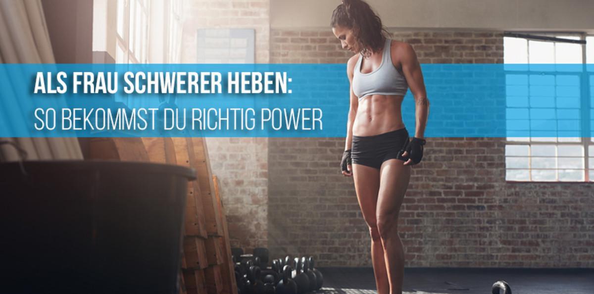 Als Frau schwerer heben: So bekommst du richtig Power | ZIVA Fitness ...