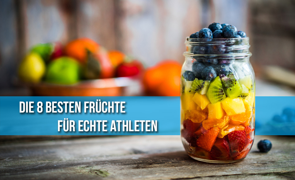 816c239fae9f Die 8 besten Früchte für echte Athleten | ZIVA Fitness Nation